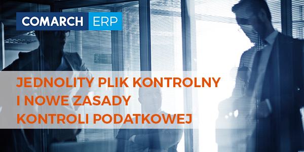 Comarch ERP Jednolity Plik Kontrolny